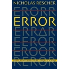 Error (On our predicament when things go wrong)