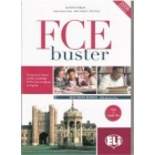 FCE Buster Self Study Edition with answer key with 2 Audio CDs (2008 specifications)