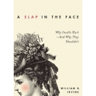 A slap in the face: why insults hurt -and why they shouldn't