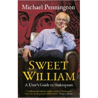 Sweet William. A User's Guide to Shakespeare