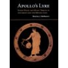 Apollo's lyre (Greek music and music theory in Antiquity and the Middle Ages)