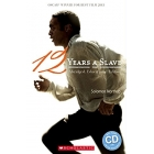 Twelve Years A Slave (Scholastic Readers)