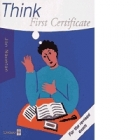Think First Certificate (for the revised exam). Practice Exams
