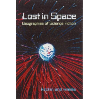 Lost in space : geographies of science fiction