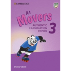 A1 Movers 3 Student's Book. Authentic Examination Papers