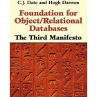 Foundation for object/relational databases : the third manifesto