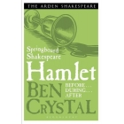 Springboard Shakespeare: Hamlet (Before... During... After...)