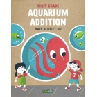 First Grade - Aquarium Addition : Math Activity Kit