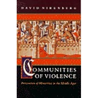 Communities of violence. Persecution of minorities in the middle ages