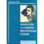 Introducción a la narrativa breve de William Faulkner.
