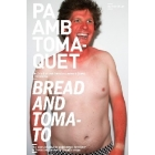 Pa amb tomàquet. Història d'un guiri rere les passes d'Orwell a Barcelona/Bread and tomato. The story of another goddamned foreigner in Barcelona, retracing Orwell's steps