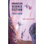American Science Fiction: Four Classic Novels 1953-56 ( Library of America #227 )