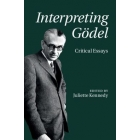 Interpreting Gödel: critical essays