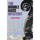 The Double Bass Mystery. Level 2 (CER)