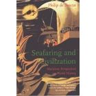 Seafaring and civilization : maritime perspectives on world history