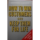 How to win customers and kepp them for life