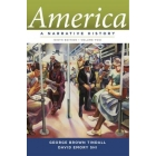 America: A Narrative History: v. 1 9th Revised edition