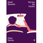 My Son The Fanatic (Faber Stories)
