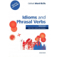 Oxford Word Skills: Advanced: Idioms & Phrasal Verbs Student Book with Key