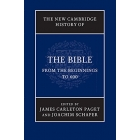 The New Cambridge History of the Bible. Volume 1: From the Beginnings to 600