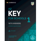A2 Key for Schools 1 for revised exam from 2020. Student's Book with Answers with Audio