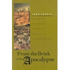 From the brink of the Apocalypse : confronting famine, war, plague, and death in the Middle Ages