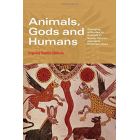 Animals, gods and humans: changing attitudes to animals in greek, roman and early christian ideas