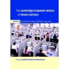 The Cambridge Economic History of Modern Britain. Vol.3. Structural Change and Growth, 1939-2000