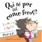 Qui té por del conte feroç? (pop-up)