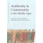Authority and community in the Middle Ages
