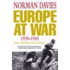 Europe at War, 1939-1945: No Simple Victory
