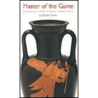 Master of the game: competition and performance in greek tragedy