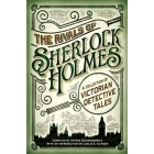 The Rivals of Sherlock Holmes: A Collection of Victorian Detective Tales