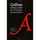 Collins English Dictionary and Grammar : The all-in-one guide with 200,000 words and phrases (Collins Dictionaries)