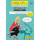 Laura Lips in Eye-Catching PET EXAM phrasal Verbs B1.