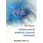 Optimización de productos y procesos industriales