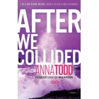 After We Collided (The After Series 2)