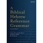 A Biblical Hebrew Reference Grammar: Second Edition (Biblical Languages Hebrew)