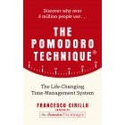 The Pomodoro Technique. The Life-Changing Time-Management System