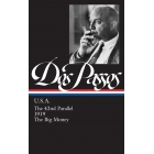 Dos Passos. USA: The 42nd Parallel / 1919 / the Big Money (Library of America)