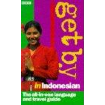 Get by in indonesian. The all-in-one language and travel guide