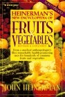 Heinerman's new encyclopedia of fruits and vegetables