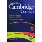 Diccionario Cambridge  Compact english-spanish/español-inglés para estudiantes de inglés + CD-ROM